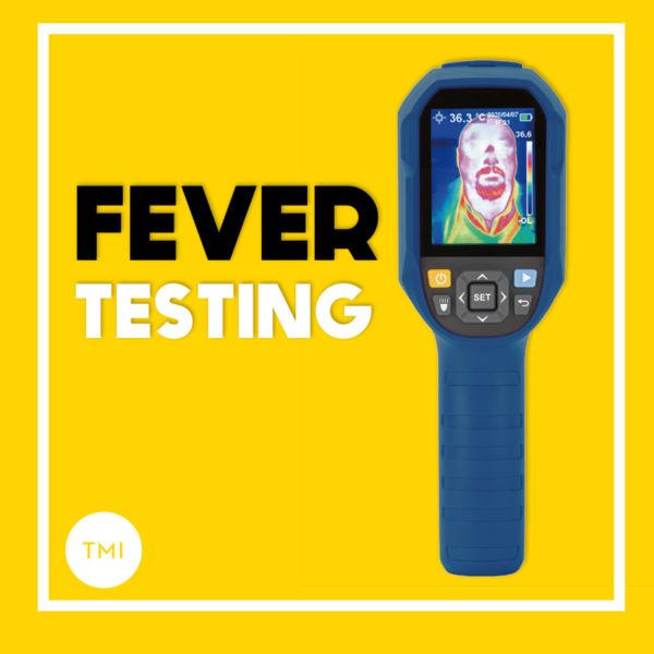 TMI Produkt Fever Testing